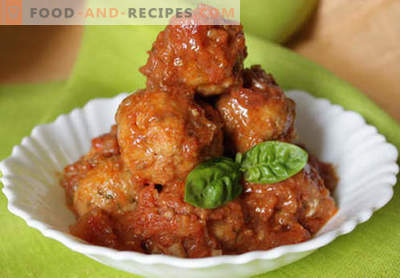 Meatballs in tomato sauce - proven recipes. How to properly and tasty cooked meatballs in tomato sauce.
